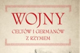 Francisco Gracia Alonso - Wojny Celtów i Germanów z Rzymianami